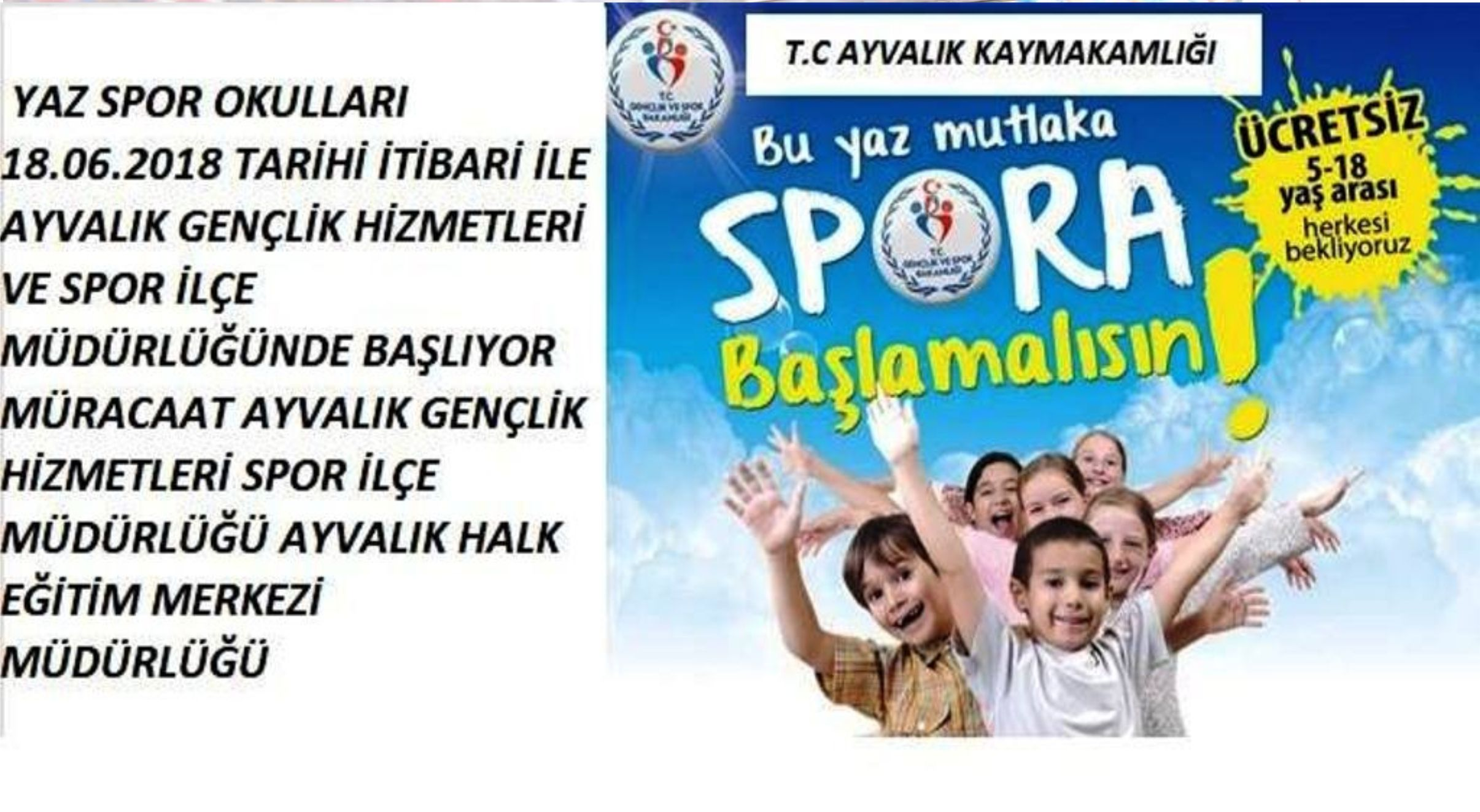 Ayvalık'ta Gençlik Hizmetleri ve Spor Müdürlüğü'nden Yaz Spor Okulları
