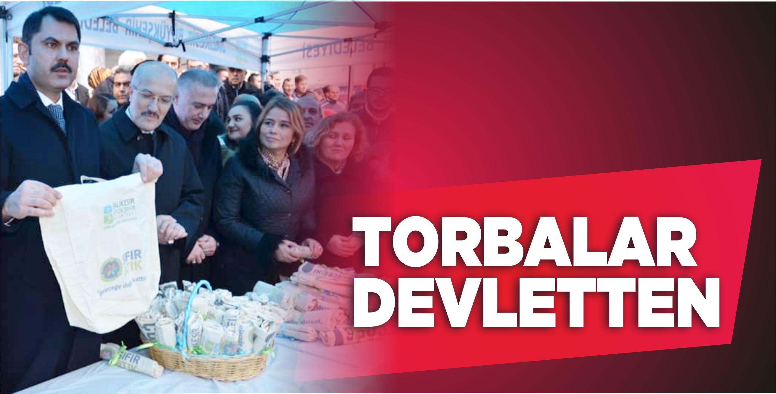 BAKAN KURUM BALIKESİR'DE BEZ TORBA VE FİLE DAĞITTI