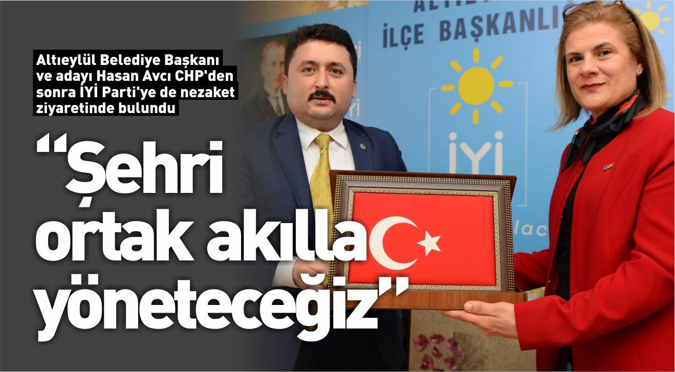 BAŞKAN AVCI'DAN İYİ PARTİ ZİYARETİ