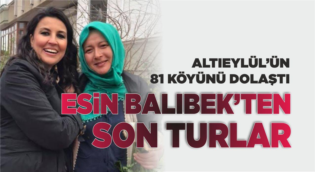 ESİN BALIBEK'TEN SON TURLAR