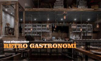 RETRO GASTRONOMİ
