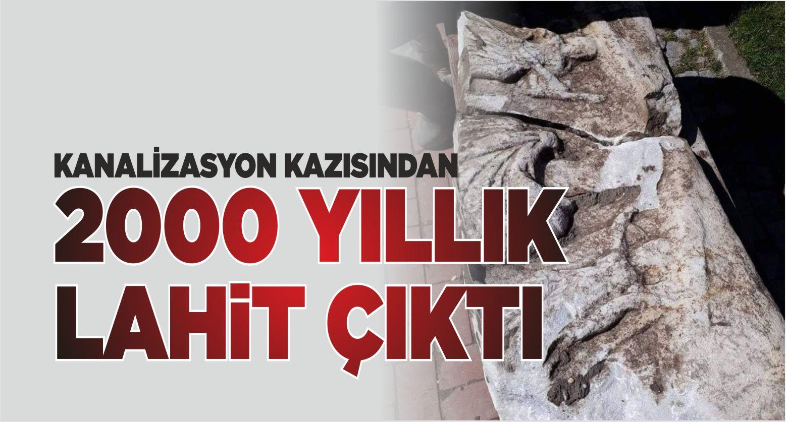 KANALİZASYON KAZISINDAN 2000 YILLIK LAHİT ÇIKTI
