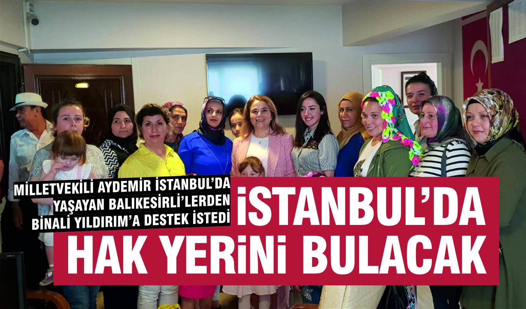 İSTANBUL'DAKİ BALIKESİRLİ'LERDEN DESTEK İSTEDİ