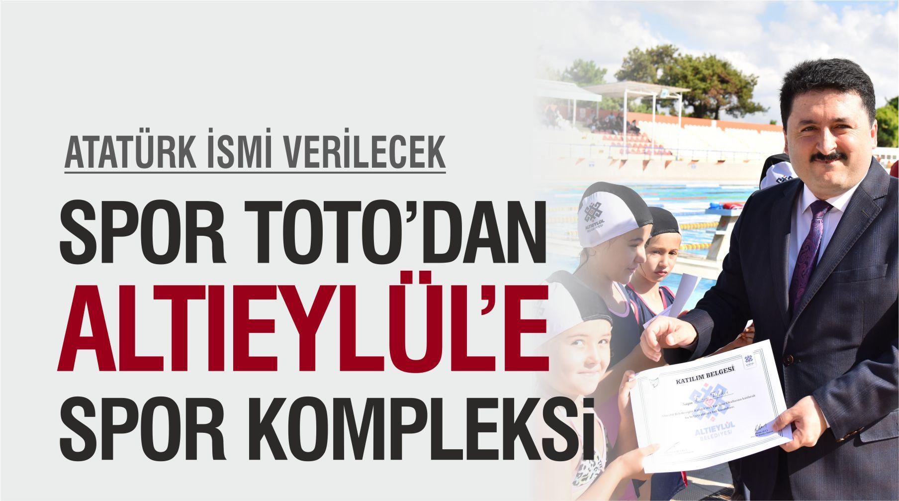 ALTIEYLÜL'E YENİ SPOR KOMPLEKSİ