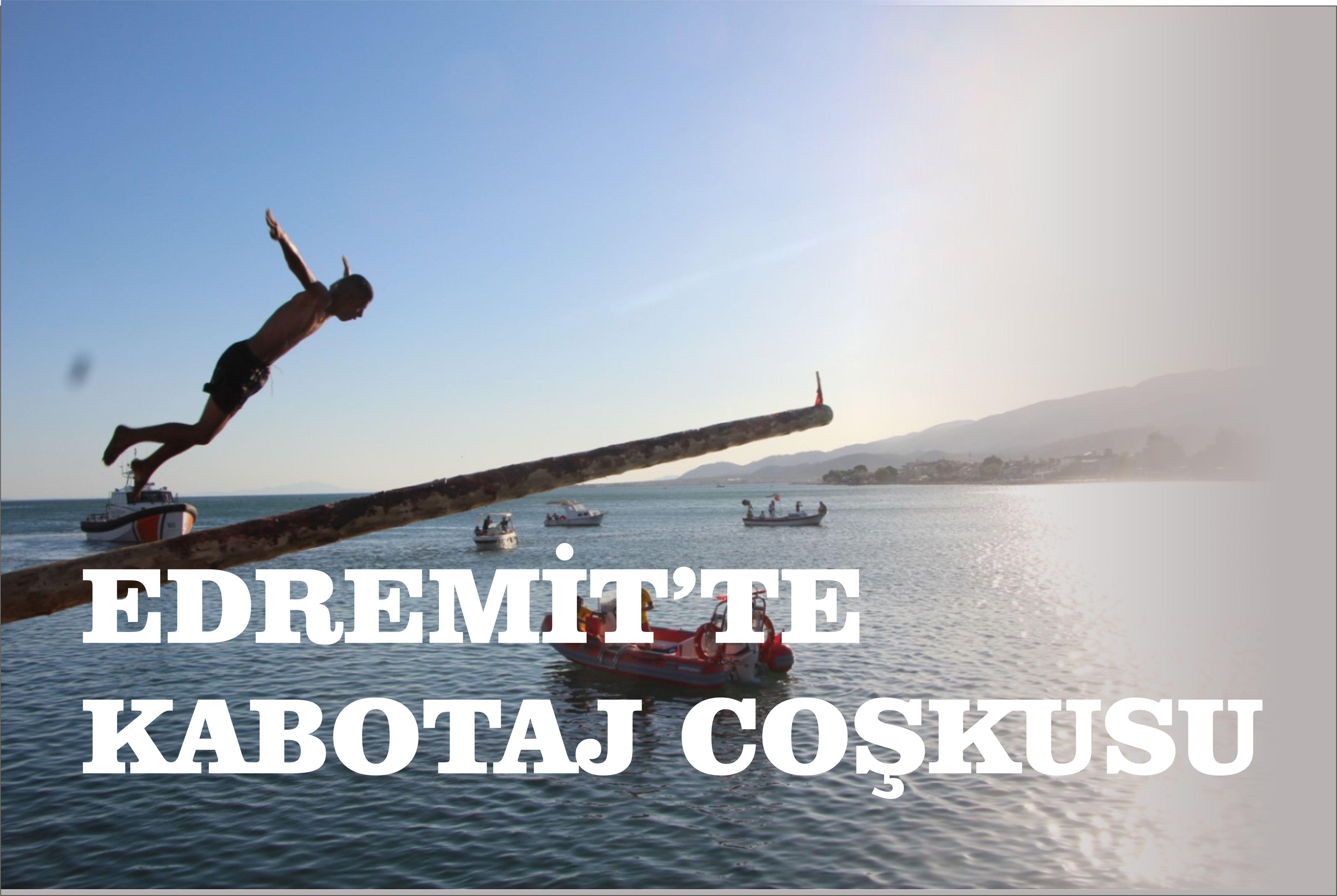 EDREMİT'TE KABOTAJ BAYRAMI KUTLANDI
