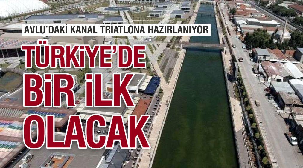 AVLU'DAKİ KANAL TRİATLONA HAZIRLANIYOR