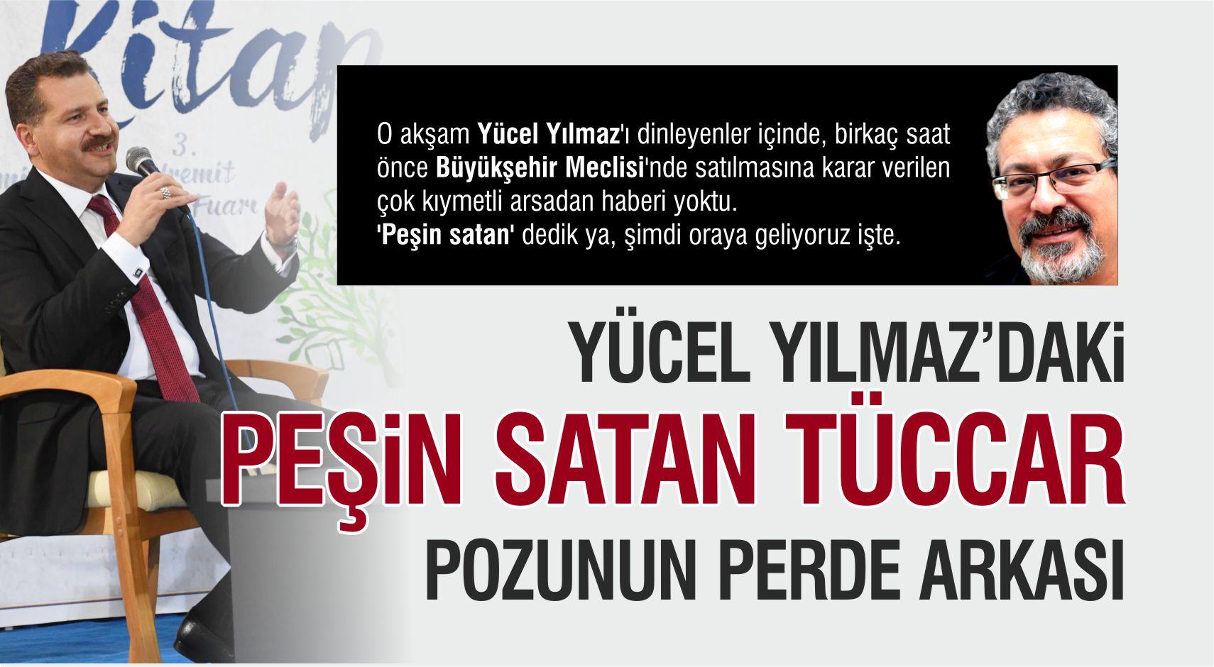 YÜCEL YILMAZ'DAKİ 'PEŞİN SATAN TÜCCAR' POZUNUN PERDE ARKASI